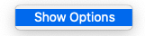 Show Options
